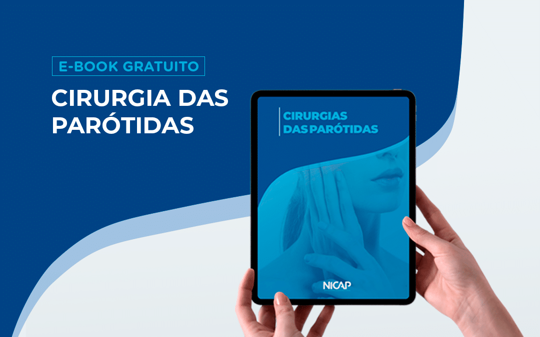Novo Ebook: Cirurgias das Parótidas